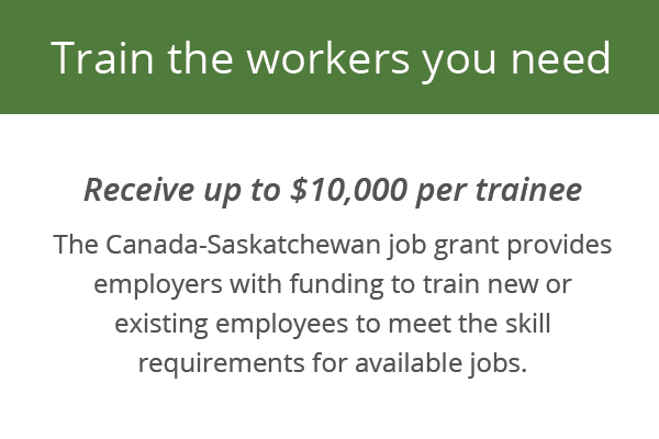 Class 1A - Train the workers you need - Canada-Saskatchewan job grant